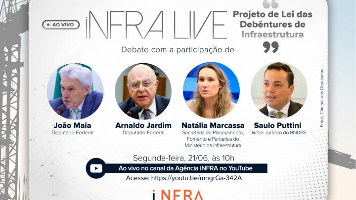 iNFRALive debate PL das Debêntures de Infraestrutura nesta segunda-feira (21)